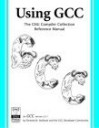 Using Gcc: The Gnu Compiler Collection Reference Manual For Gcc 3.3.1 - Richard M. Stallman