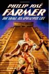 Doc Savage: His Apocalyptic Life - Philip José Farmer, Win Scott Eckert