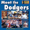 Meet the Los Angeles Dodgers (Smart About Sports) - Mike Kennedy
