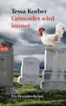 Gemordet wird immer. Ein Bestatter-Krimi - Tessa Korber