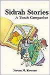 Sidrah Stories: A Torah Companion - Steven M. Rosman
