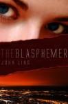 The Blasphemer - John Ling