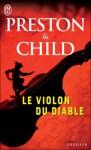 Le violon du diable - Douglas Preston, Lincoln Child