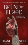 Bound By Blood (Bound By Blood, #1) - Shane K.P. O'Neill, A.K. Kuykendall