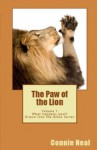 "The Paw of the Lion (""What happens next?"" Drawn into the Bible Series) - Connie Neal"