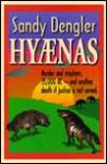 Hyenas - Sandy Dengler, IUCN, Heribert Hofer, Ssc Hyaena Specialist Group