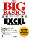 The Big Basic Book of Excel for Windows 95 - Que Corporation, Lisa Bucki, Ed Guilford