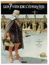 La marque du condor (Les 7 vies de l'épervier, #7) - Patrick Cothias, André Juillard