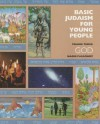 Basic Judaism for Young People: God - Naomi Pasachoff