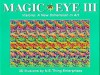 Magic Eye 3: Visions, A New Dimension in Art - N.E.Thing Enterprises, Illustrated by N. E. Thing Enterprises