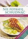 Nie potrafię schudnąć. przepisy specjalnie dla polaków. edycja limitowana - Dr Pierre Dukan, Jarosław Urbaniuk