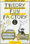 Theory Fun Factory 1 - Katie Elliott