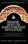 Aramaic Light on James through Revelation - Rocco A. Errico, George M. Lamsa