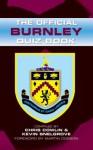 The Official Burnley Quiz Book - Chris Cowlin, Martin Dobson