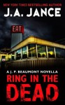Ring in the Dead (J.P. Beaumont, #20.5) - J.A. Jance