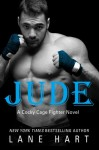 Jude (A Cocky Cage Fighter Novel) (Volume 2) - Lane Hart