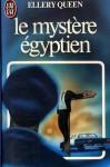 Le mystère égyptien - Ellery Queen
