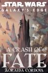 A Crash of Fate - Zoraida Córdova