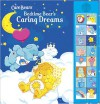 Bedtime Bear's Caring Dreams [With 16 Chip Sound Module] - Meredith Books