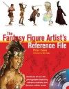 The Fantasy Figure Artist's Reference File: Hundreds of Real-Life Photographs Depicting Extreme Anatomy and Dynamic Action Poses [With CDROM] - Peter Evans