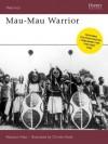 Mau Mau Warrior - Charles Abiodun Alao, Raffaele Ruggeri, Christa Hook