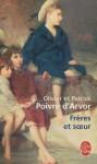 Frères et soeurs - Olivier Poivre d'Arvor