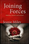 Joining Forces: Balancing Masculine and Feminine - Jeanie Miley