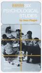 Six Psychological Studies - Jean Piaget