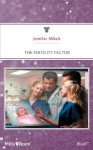 Mills & Boon : The Fertility Factor (Manhattan Multiples) - Jennifer Mikels