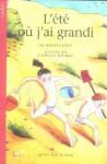 L'été Où J'ai Grandi - Jo Hoestlandt, Camille Jourdy