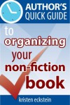 Author's Quick Guide to Organizing Your Non-Fiction Book - Kristen Eckstein