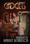 Dreams of Steam III: Gadgets - Kimberly Richardson