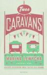 Twee Caravans - Marina Lewycka, Lidwien Biekmann