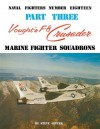 Vought's F-8 Crusader - Part 3 - Steve Ginter