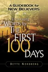 A Guidebook for New Believers: Encouraging Words for the First 100 Days - Bette Nordberg