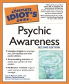 The Complete Idiot's Guide to Psychic Awareness - Lynn A. Robinson, Katherine A. Gleason, LaVonne Carlson-Finnerty