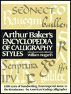Arthur Baker's Encyclopedia of Calligraphy Styles - Arthur Baker, William Hogarth