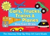 The Amazing Step-by-Step Art Card Studio: Cars, Trucks, Trains & Planes You Can Draw - Linda Ragsdale