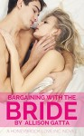 Bargaining with the Bride: Honeybrook Love, Inc. Novel One - Allison Gatta