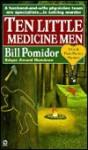 Ten Little Medicine Men - Bill Pomidor