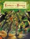 Espiritu del bosque: Cuentos sobre arboles de todo el mundo - Helen East, Eric Maddern, Alan Marks