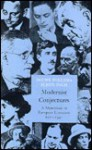 Modernist Conjectures: A Mainstream in European Literature, 1910-1940 - Douwe Wessel Fokkema, Elrud Ibsch