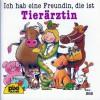 Ich hab eine Freundin, die ist Tierärztin (Pixi #866) - Susanne Schürmann, Ralf Butschkow