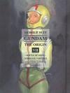 Mobile Suit Gundam: The Origin, Vol. 7: Battle of Loum - Yoshikazu Yasuhiko, Yoshiyuki Tomino