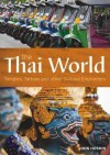 Temples & Tattoos: Cultural Encounters in the Thai World. John Hoskin - John Hoskin