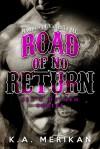 Road of No Return - K.A. Merikan