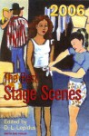 The Best Stage Scenes of 2006 - D.L. Lepidus, Craig Pospisil