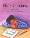 Nine Candles (First Person Series) - Maria Testa, Amanda Schaffer