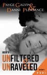 Unfiltered & Unraveled - Payge Galvin, Danni Pleasance
