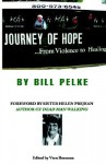 Journey of Hope... - Bill Pelke, Vern Boerman, Helen Prejean